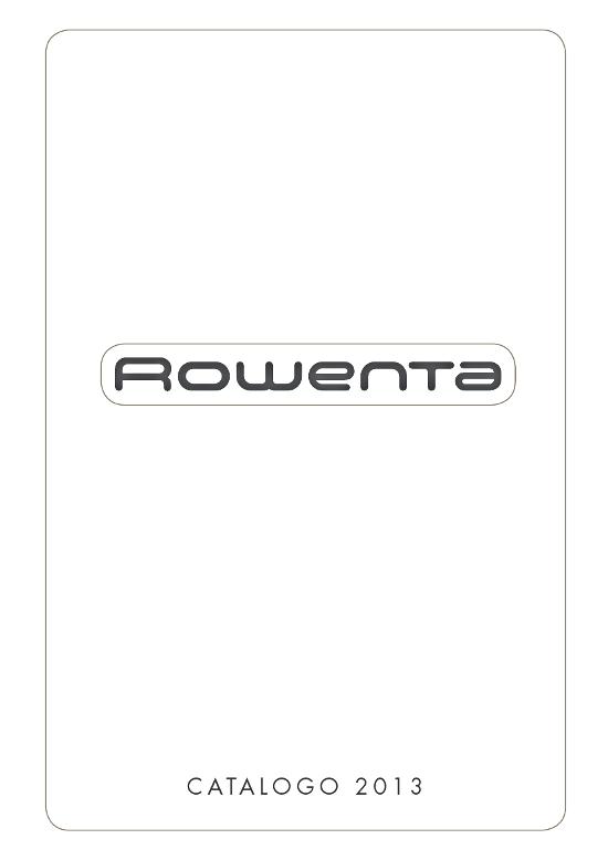 Cs, CAREservice rowenta-catalogo-2013 ROWENTA | CATALOGO [2013] Rowenta  catalogo Brochure