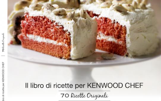 Cs, CAREservice Il-librodi-ricette-per-KENWOOD-CHEF-70-Ricette-Originali-542x340 Kenwood | Ricettario - Il libro di ricette per KENWOOD CHEF - 70 Ricette Originali Kenwood Ricette  Ricettario